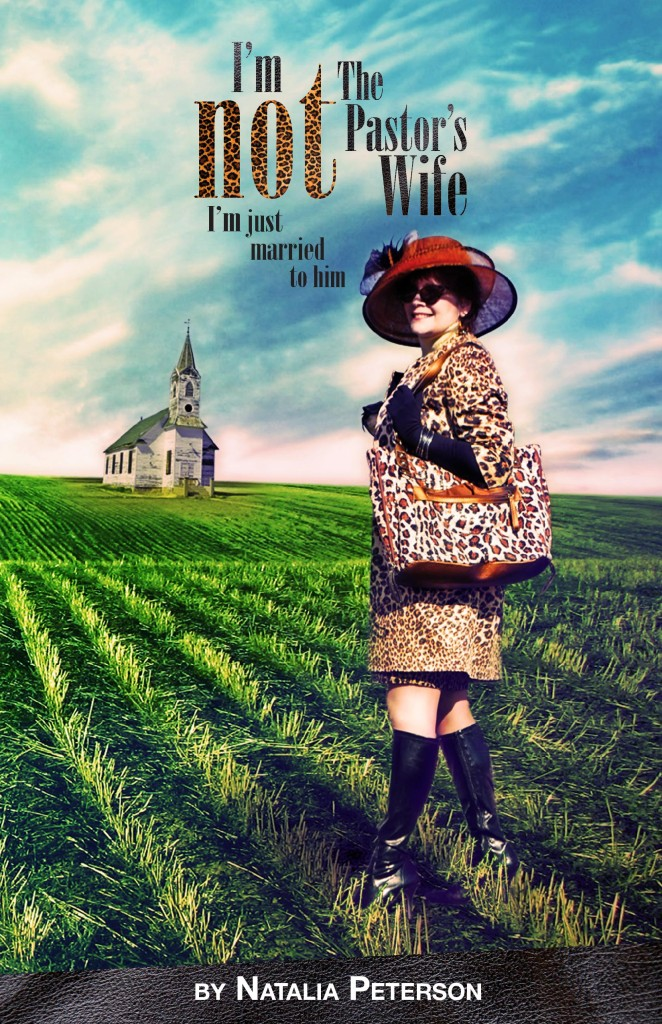 I'm Not The Pastor's Wife Book Cover
